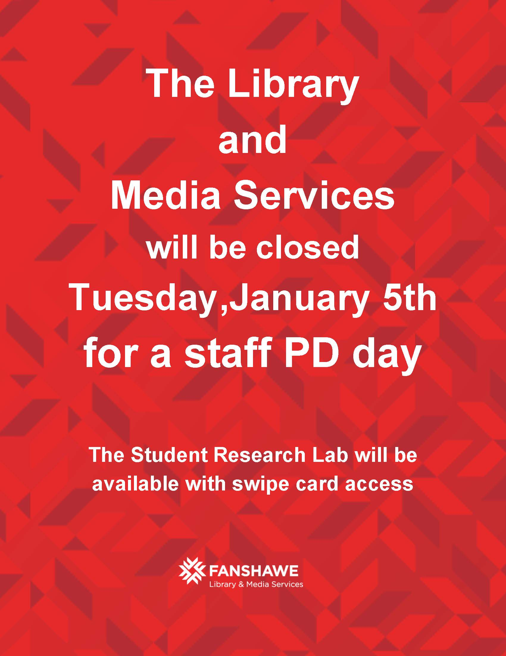 The Library will be closed Tuesday January 5th, 2016 for a staff PD day. The Student Research Lab will be available by swipe card access