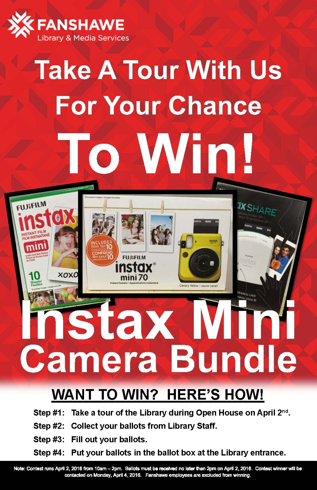 Open House Spring 2016 Contest Poster - Take a library tour between 10am and 2pm on April 2nd to collect a ballot for your chance to win an Instax Mini camera bundle. See library for details.