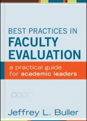 Best Practices in Faculty Evaluation : A Practical Guide for Academic Leaders (1)