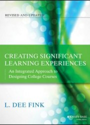Creating Significant Learning Experiences : An Integrated Approach to Designing College Courses (2)