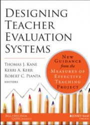 Designing Teacher Evaluation Systems : New Guidance from the Measures of Effective Teaching Project (1)