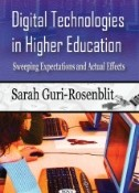 Digital Technologies in Higher Education : Sweeping Expectations and Actual Effects
