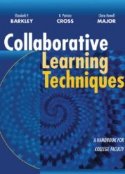 Collaborative Learning Techniques . A Handbook for College Faculty (1)