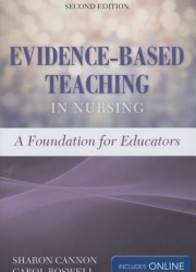 Evidence-based teaching in nursing : a foundation for educators