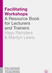 Facilitating workshops : a resource book for lecturers and trainers - 9781137304209