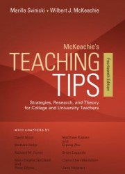 McKeachie's teaching tips : strategies, research, and theory for college and university teachers