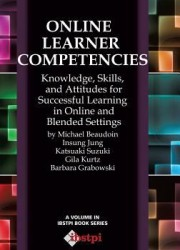 Online learner competencies : knowledge, skills, and attitudes for successful learning in online and blended settings