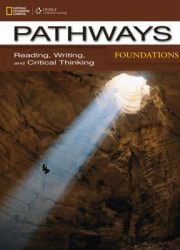 Pathways foundations : reading, writing, and critical thinking