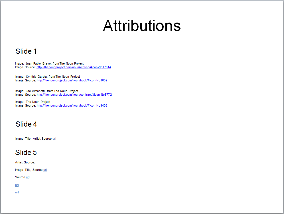 Example shows the last slide of a presentation with a list of attributions according to the slide number
