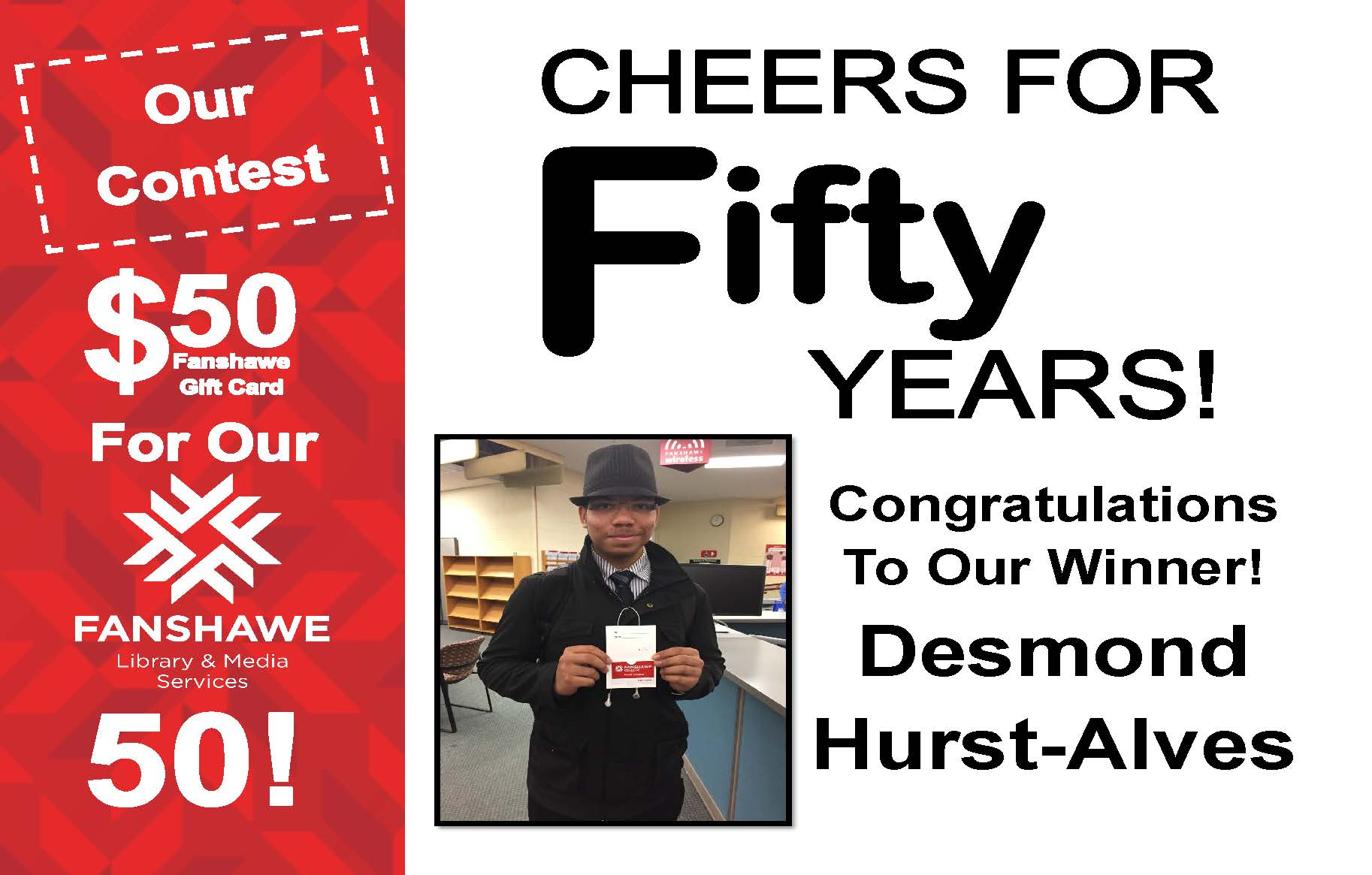 Congratulations to Desmond Hurst-Alves on winning the library's 50th anniversary contest!