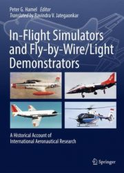 In-flight simulators and fly-by-wire light demonstrators : a historical account of international aeronautical research