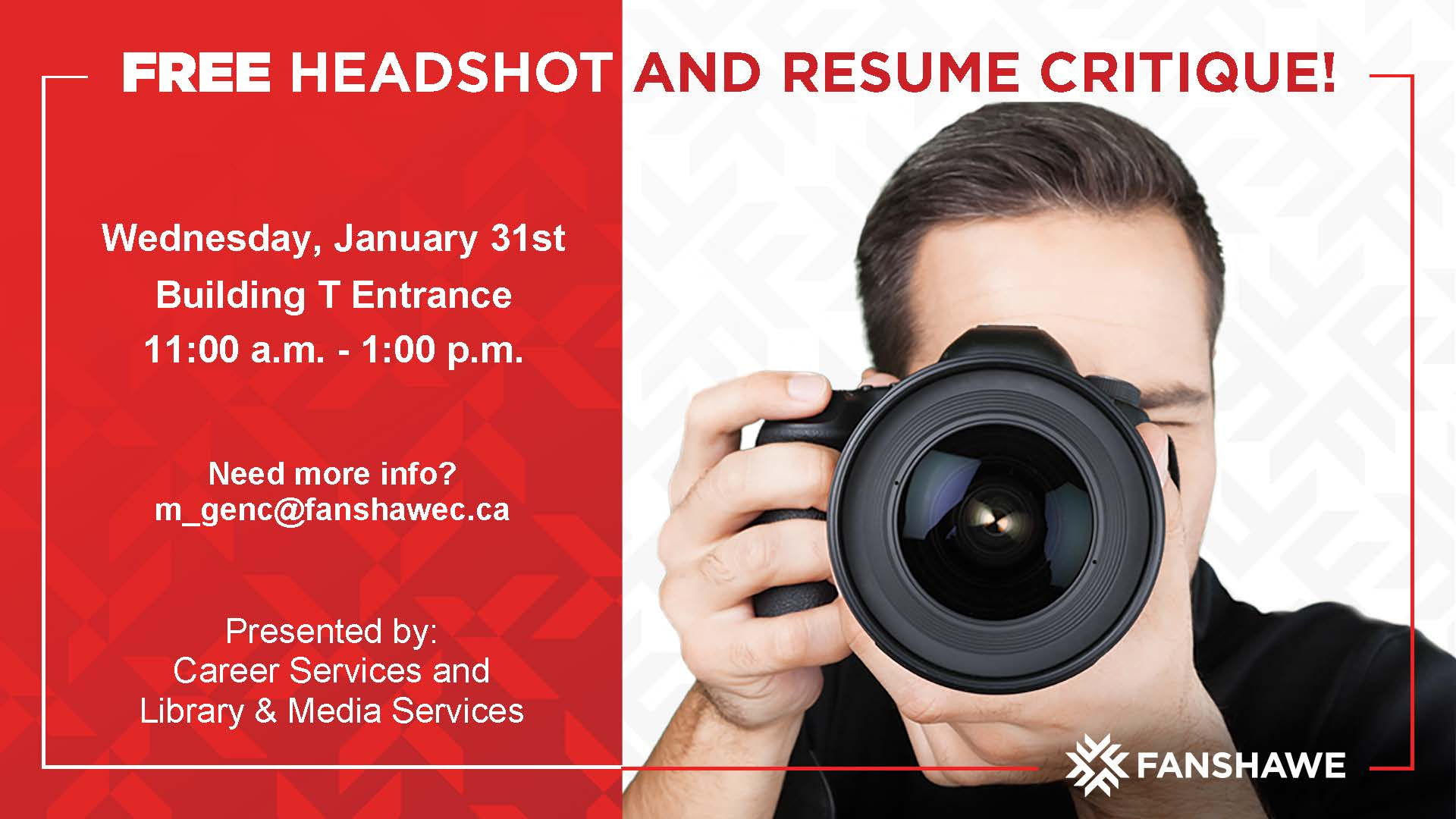 At entrance to T building, presented by Career Services and Library and Media Services. For more info email m_genc@fanshawec.ca