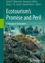 Ecotourism's promise and peril : a biological evaluation