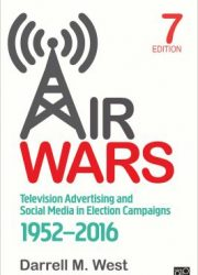 Air wars : television advertising and social media in election campaigns, 1952-2016