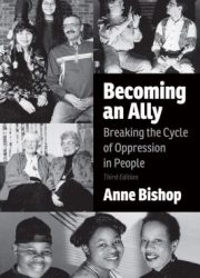 Becoming an ally : breaking the cycle of oppression in people