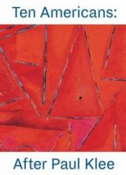 Ten Americans : after Paul Klee