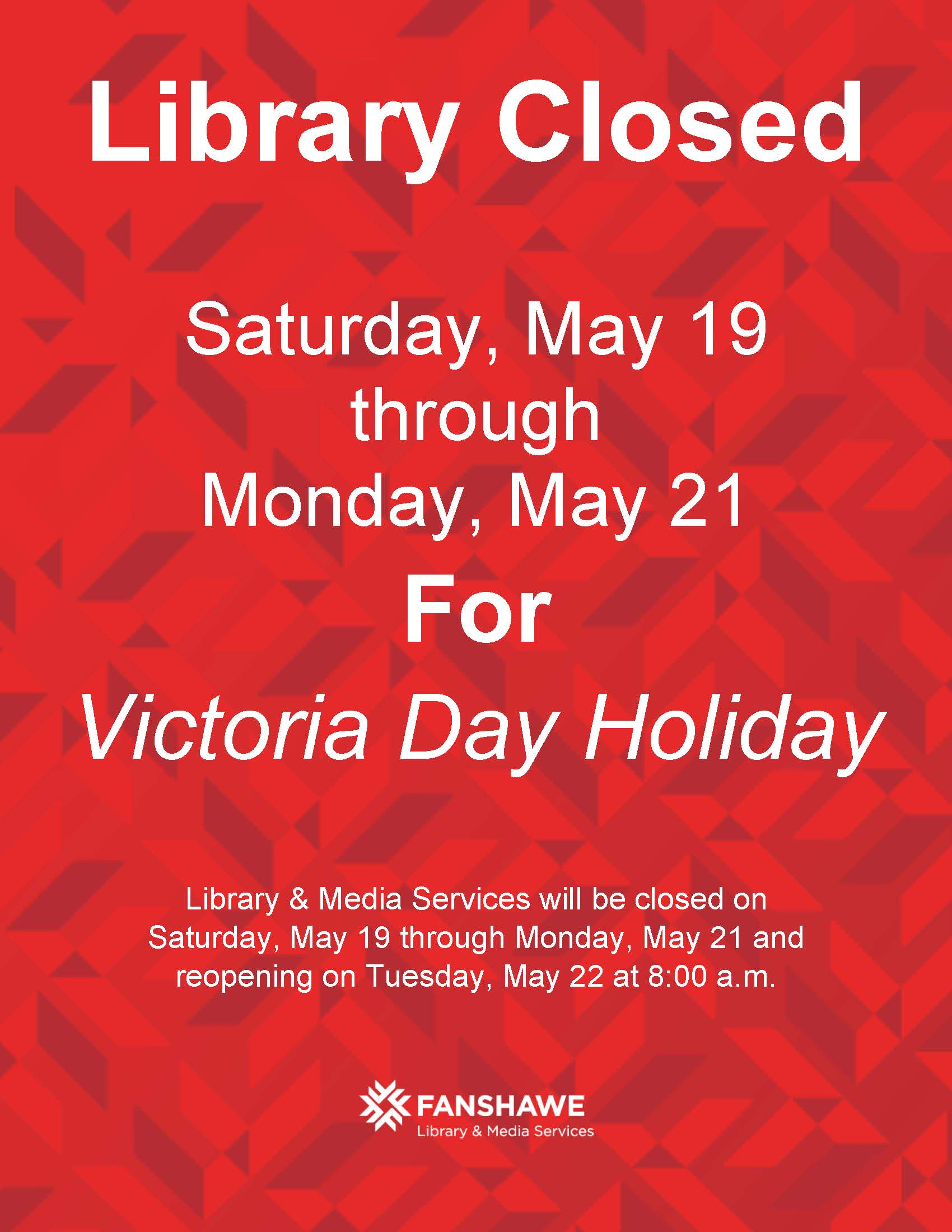 The library will be closed Saturday March 19 through Monday May 21 for the Victoria Day long weekend holiday. We will reopen Tuesday May 22 at 8:00 a.m.