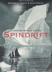 Spindrift : a Canadian book of the sea