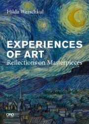 Experiences of art : reflections on masterpieces