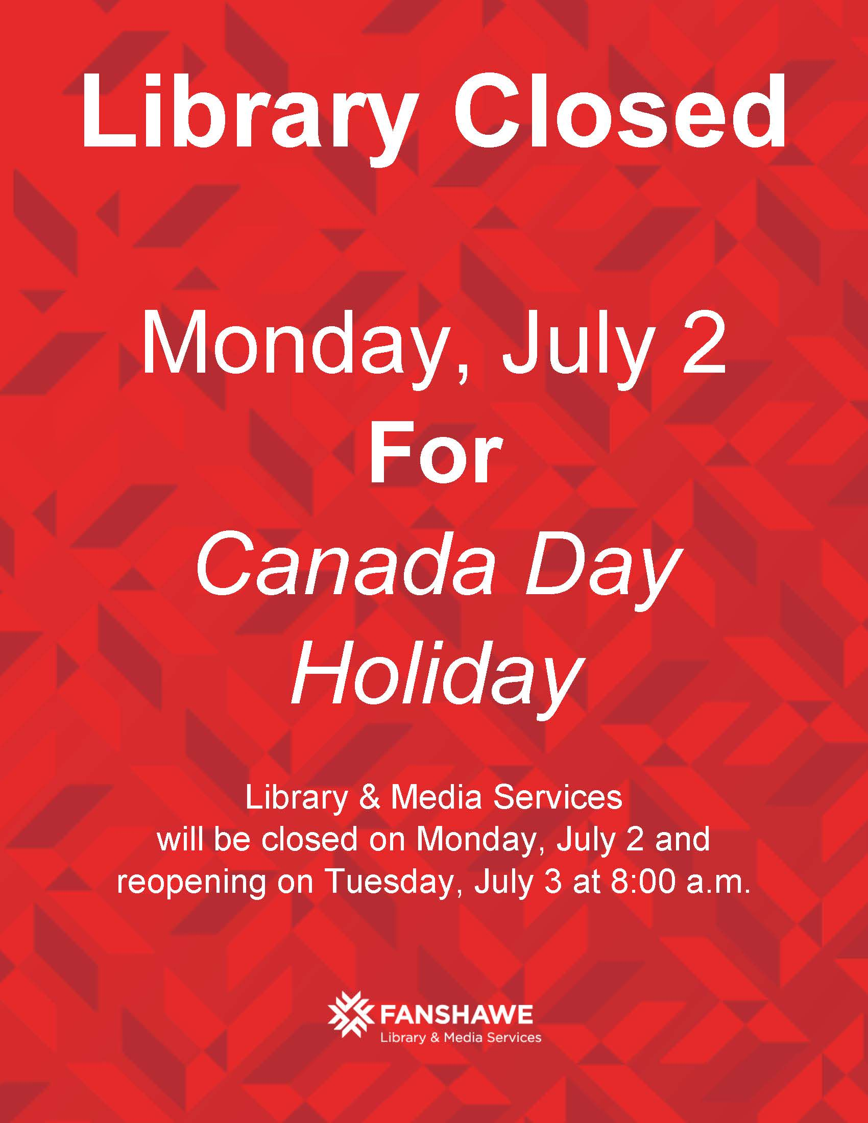 Library closed for Canada Day long weekend. We will close at 5:00 p.m. on Friday June 29th and reopen at 8:00 a.m. on Tuesday July 3. The Student Research Lab continues to be closed for the summer term.
