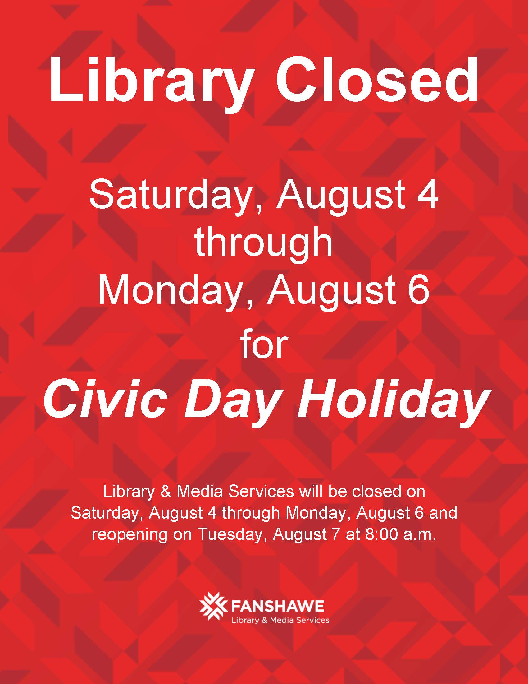 The library is closed Saturday August 4 to Monday August 6th for the Civic holiday long weekend. We will reopen Tuesday August 7 at 8:00 a.m. Please note there is no access to the Student Research Lab at this time.