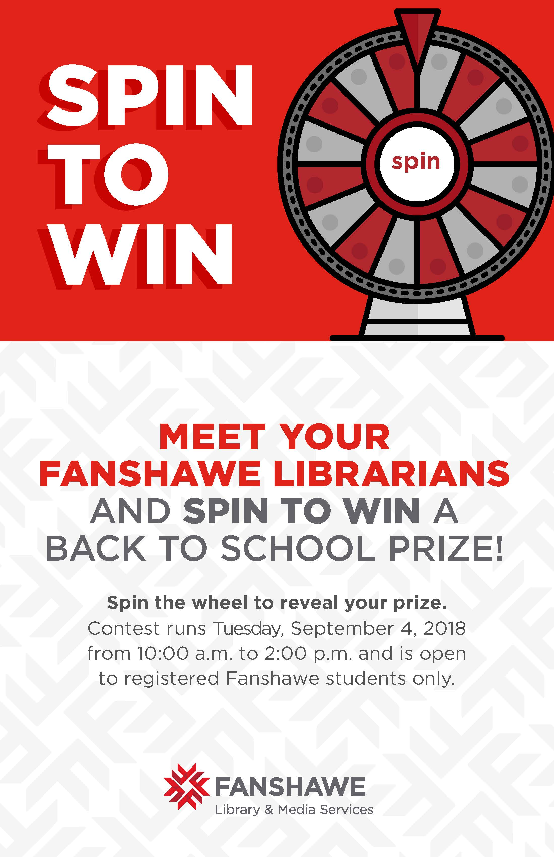 Meet your Fanshawe librarians and spin to win a back to school prize! Contest runs Tuesday September 4th from 10:00 a.m. to 2:00 p.m.