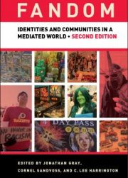 Fandom : identities and communities in a mediated world