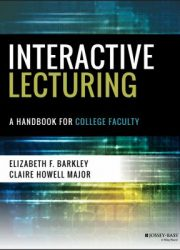 Interactive lecturing a handbook for college faculty
