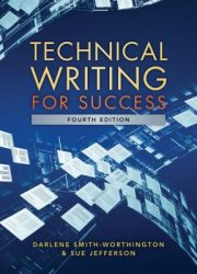 Technical writing for success Fourth edition.