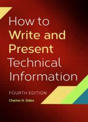How to write and present technical information Fourth edition.