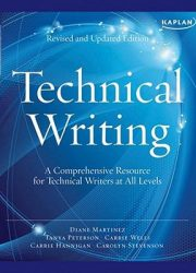 Technical writing : a comprehensive resource for technical writers at all levels Rev. and updated ed.