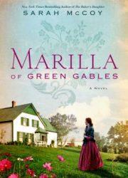 Marilla of Green Gables : a novel