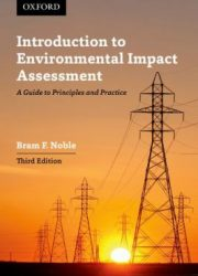 Introduction to environmental impact assessment : a guide to principles and practice