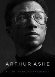 Arthur Ashe : a life
