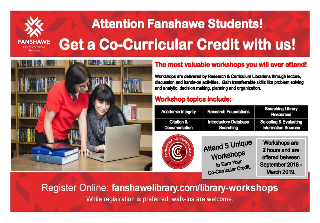 Earn a co-curricular credit  by attending 5 unique workshops by the end of March 2019. Workshops are two hours long. See registration page for workshop descriptions and registration. Registration is preferred, walk-ins are welcome.