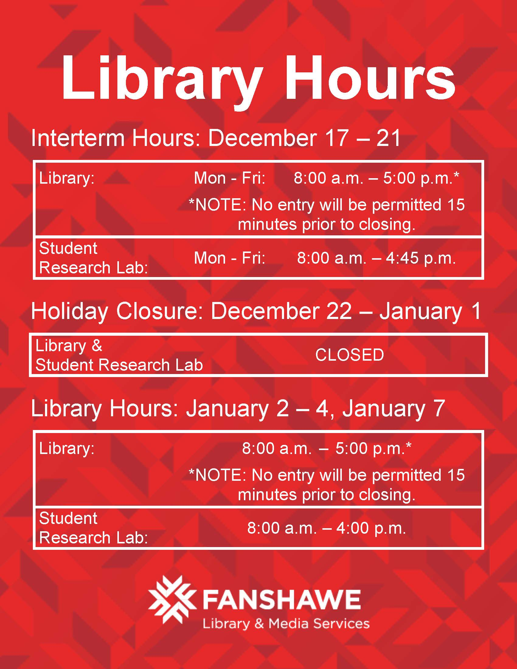 From December 17 to 21 the library will be open Monday to Friday from 8:00 a.m. to 5:00 p.m. From December 22 to January 1 the library will be closed. From January 2 to 4, the library will be open 8:00 a.m. to 5:00, with the student Research Lab closing at 4:00 p.m.. Please note that the Student Research Lab becomes accessible by tapping your FANcard at the F2005 doors after the library closes.