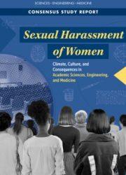 Sexual harassment of women : climate, culture, and consequences in academic sciences, engineering, and medicine