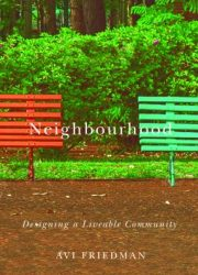 Neighbourhood : designing a liveable community