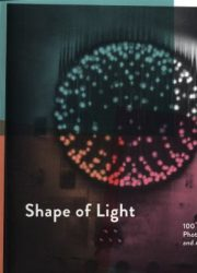 Shape of light : 100 years of photography and abstract art