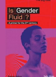 Is gender fluid? a primer for the 21st century
