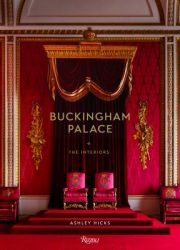 Buckingham Palace : the interiors