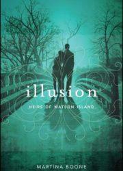 Illusion : heirs of Watson Island