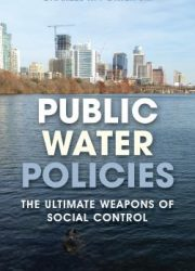 Public water policies : the ultimate weapons of social control