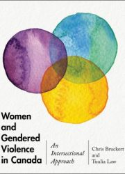 Women and gendered violence in Canada: an intersectional approach