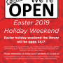 The library will be open 24/7 during the Easter Weekend. Library staff will be away on Good Friday, Friday April 19th. Remember to bring your Fanshawe ID to enter.