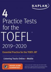 4 practice tests for the TOEFL, 2019-2020