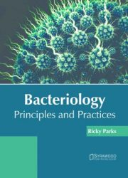 Bacteriology principles and practices
