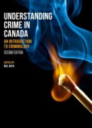 Understanding crime in Canada: an introduction to criminology