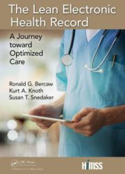 The lean electronic health record: a journey toward optimized care