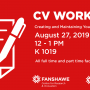 CV Workshop for Faculty August 27 12:00 p.m - 1:00 p.m in K 1019
